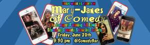 MARY JANES OF COMEDY